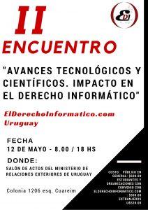 """II  ENCUENTRO – Elderechoinformatico.com-Uruguay """"AVANCES TECNOLÓGICOS Y CIENTÍFICOS. IMPACTO EN EL DERECHO INFORMÁTICO"""""""