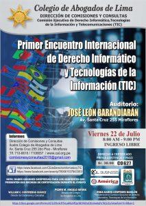 I ENCUENTRO INTERNACIONAL DE DERECHO INFORMÁTICO Colegio Anogados de Lima – PERÚ
